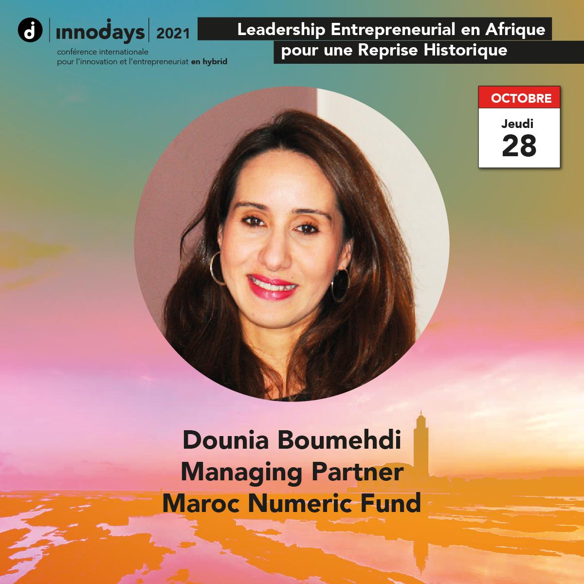 Dounia Boumehdi - Managing Partner - Maroc Numeric Fund