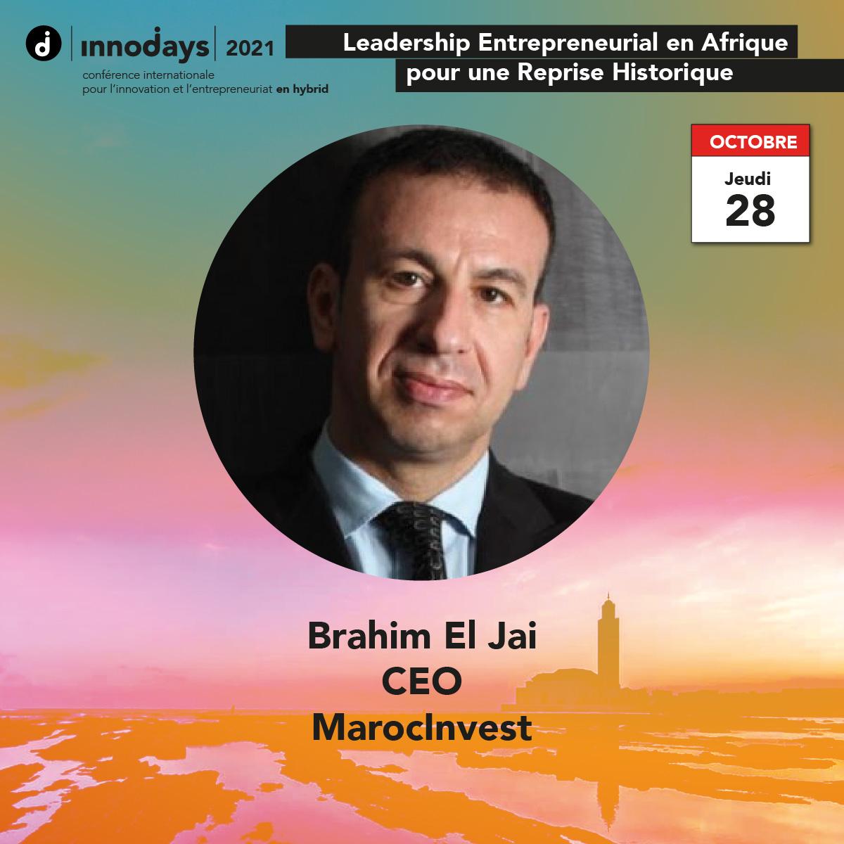 Brahim El Jai - CEO - MarocInvest