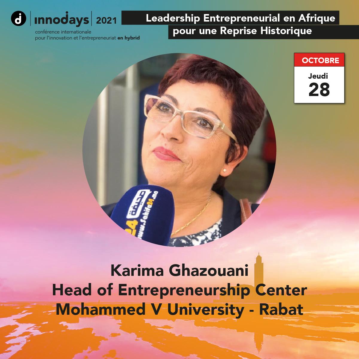 Karima Ghazouani - Directrice du Centre de l'Entrepreneuriat - Université Mohammed V - Maroc