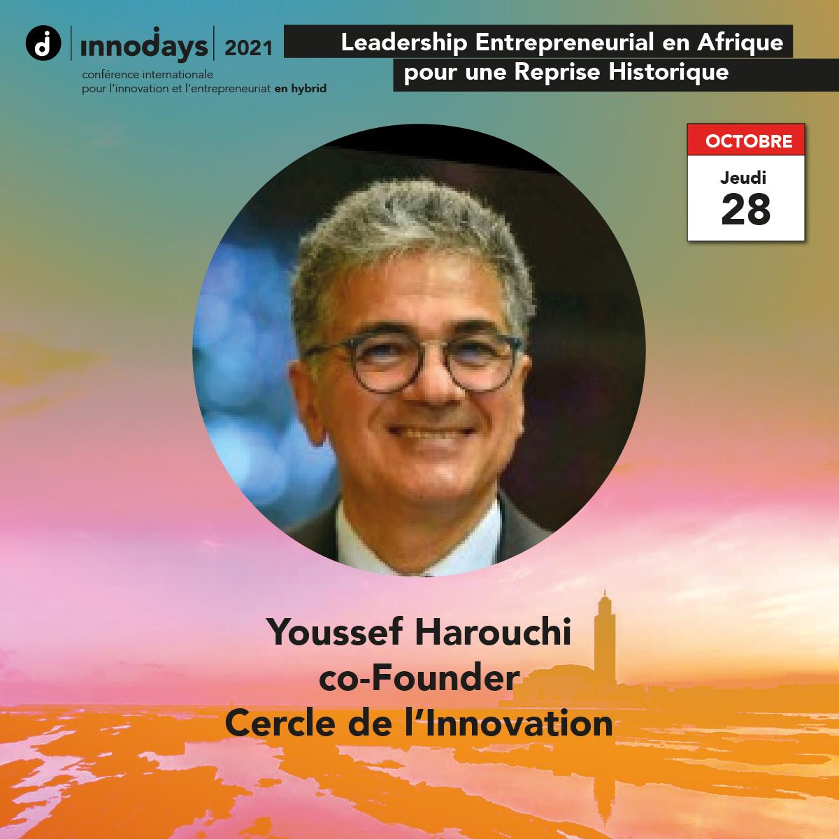 Youssef Harouchi - co-Fondateur - Cercle de l'Innovation