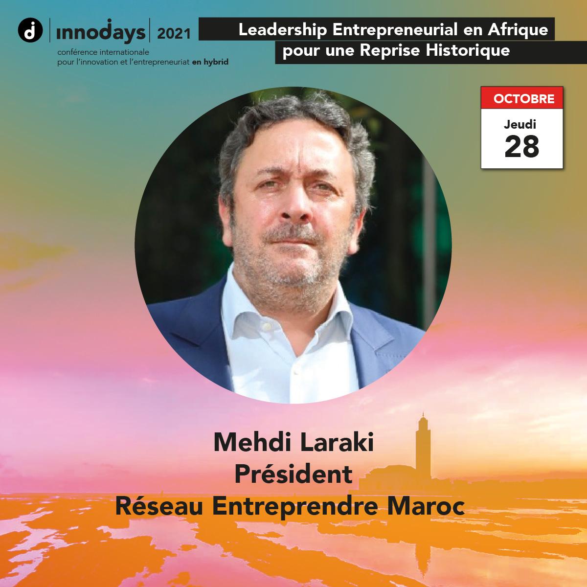 Mehdi Laraki - Président - Réseau Entreprendre Maroc