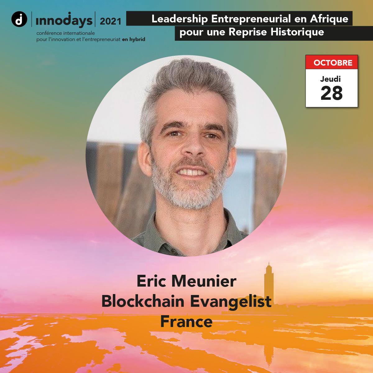 Eric Meunier - Blockchain Evangelist - France