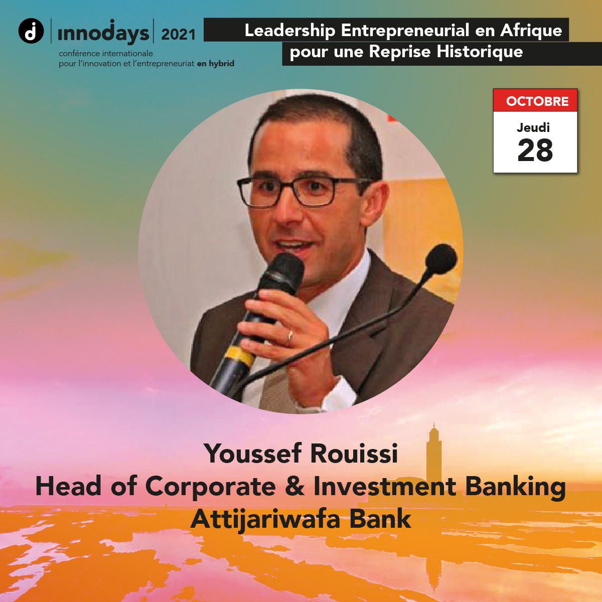 Youssef Rouissi - Head of Corporate & Investment Banking - Attijariwafa Bank